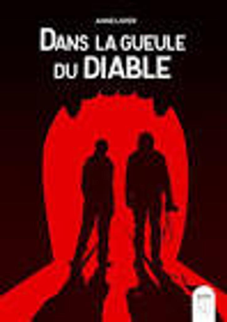 Dans la gueule du diable : roman / Anne Loyer |