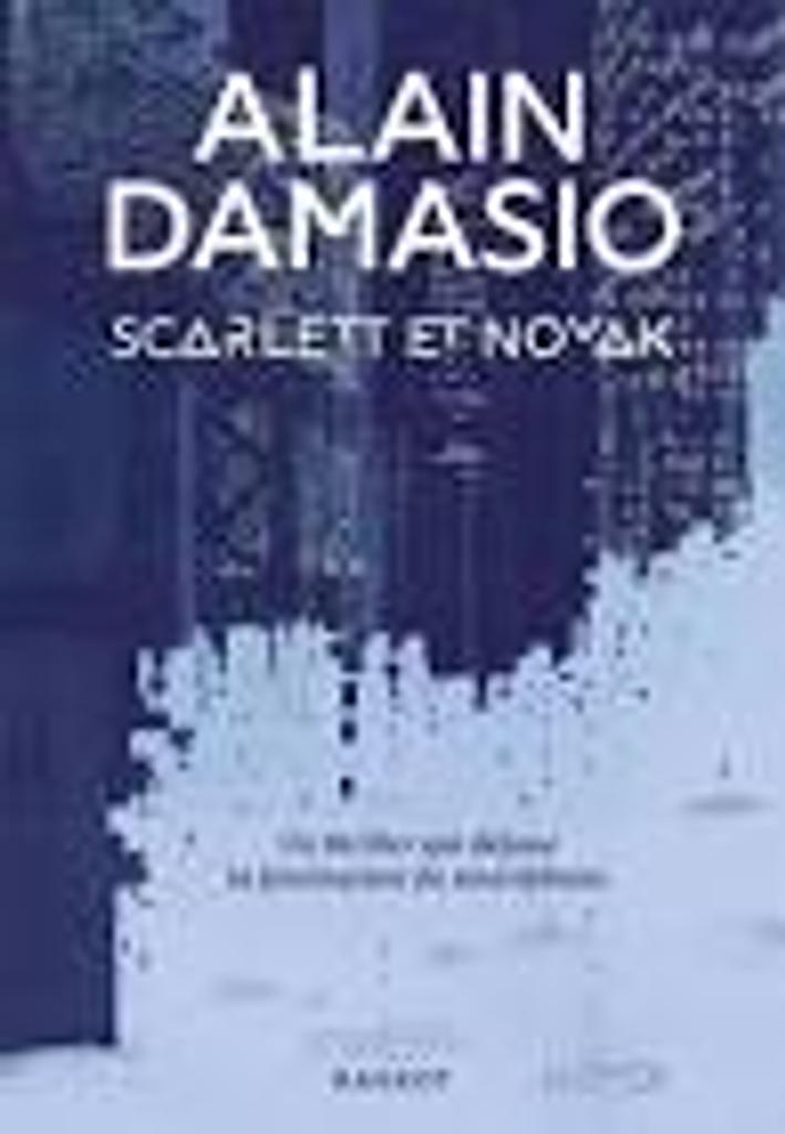 Scarlett et Novak / Alain Damasio |
